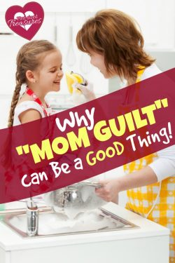 why mom guilt can be a good thing