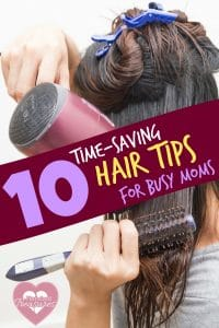 time-saving hair tips for busy moms