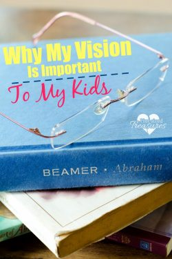 Why My Vision Is Important to My Kids