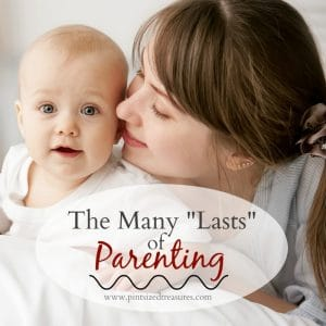 thinking about the lasts of parenting