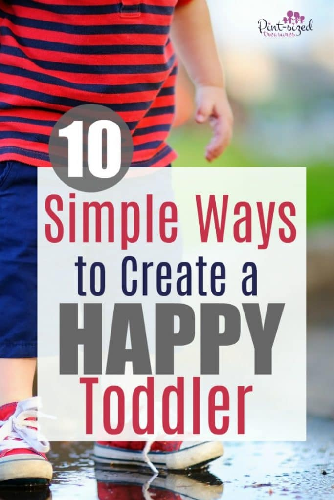 Toddlers need encouragement! Let's chat about 10 crazy simple ways you can create a happy, well-rounded, content toddler! Your toddler deserves to be happy! #parenting #parentingtips #motherhood #toddlers #toddlerlife #raisingtoddlers #mommyblog #parentinghelp #parentingblog #toddlerfun #happytoddlers
