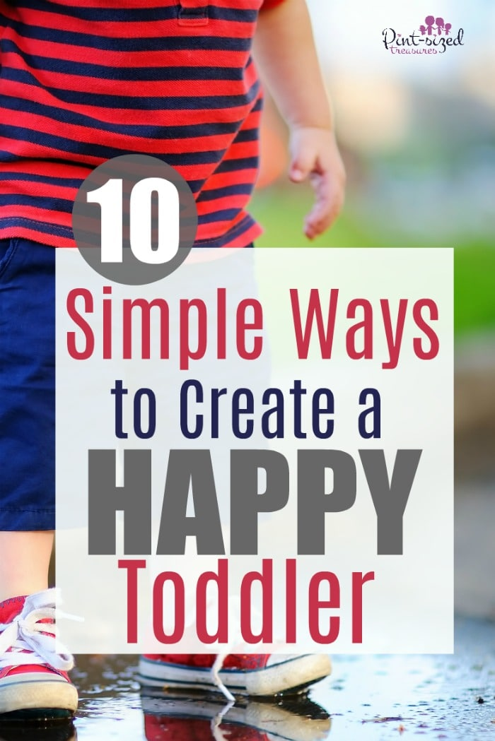 Toddlers need encouragement! Let's chat about 10 crazy simple ways you can create a happy, well-rounded, content toddler!