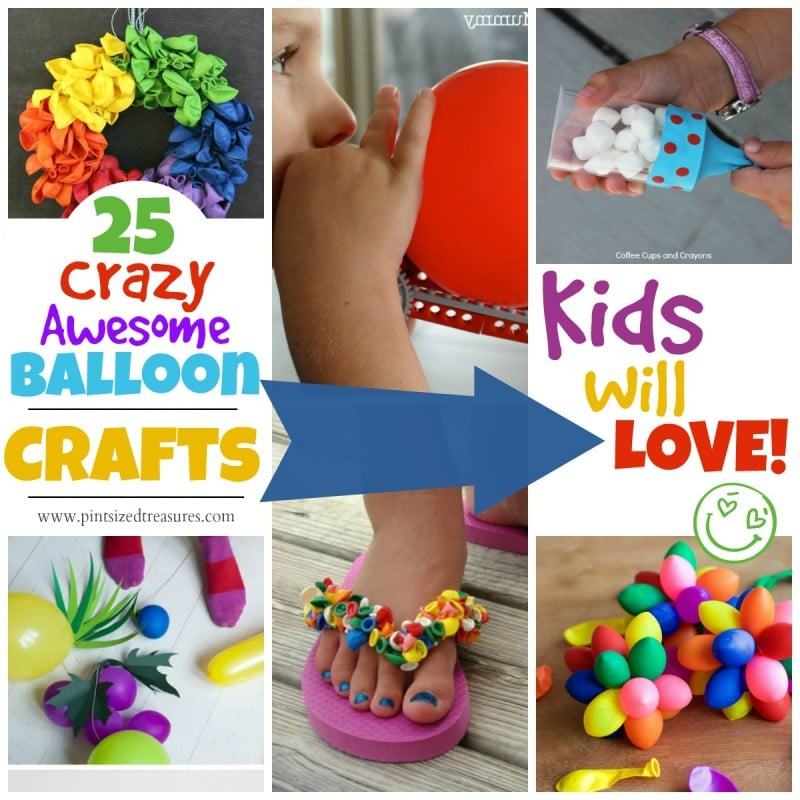 Craft Ideas Balloons: 25 Crazy Awesome Balloon Crafts · Pint-sized Treasures