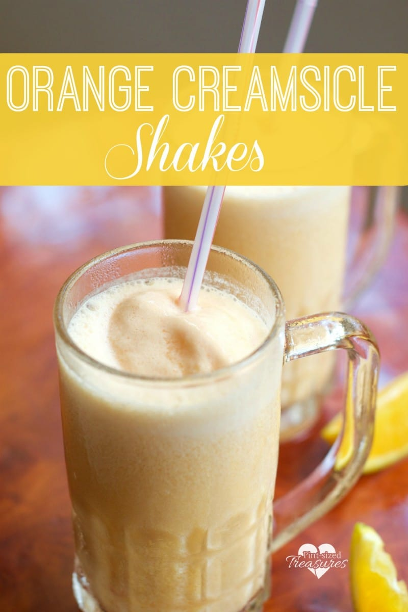 Orange Creamsicle Shakes » Pint-sized Treasures