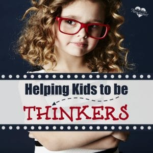 helping kids to be thinkers