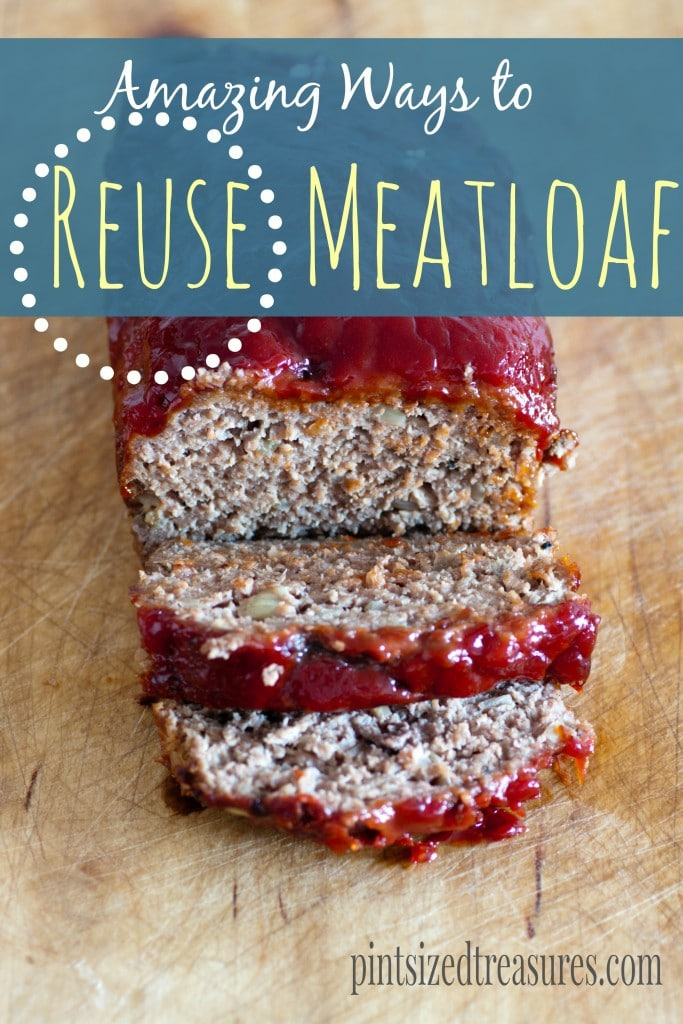 how to reuse meatloaf in a creative way