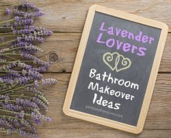 Lavender Lovers Bathroom Makeover Ideas