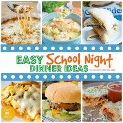 Easy School Night Dinner Ideas