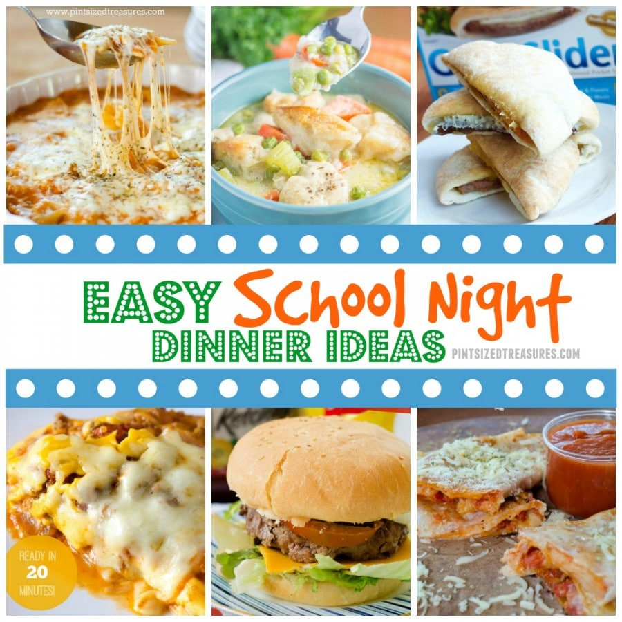 easy school night dinner ideas pint sized treasures
