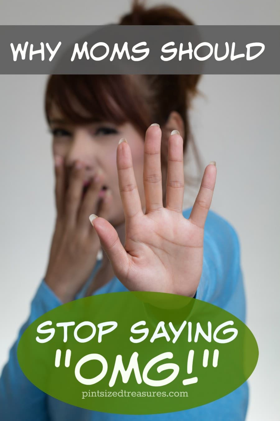why moms should stop saying OMG