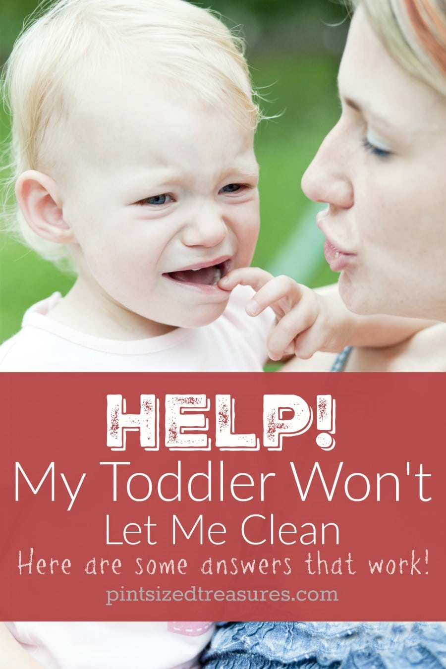 solutions for moms when toddlers won't let them clean