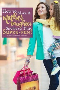 super-fun mother/daughter shopping trip ideas