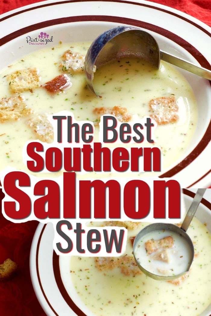 The Best Southern Salmon stew is a crazy-easy recipe that my grandmother gave me 20 years ago. It's ready in ten minutes and is packed with southern comfort food spices and loads of butter! #salmon #salmonrecipes #salmonstew #salmonchowder #easysalmonstew #easysalmonchowder #easyfamilyrecipes #easymealideas #easymeals