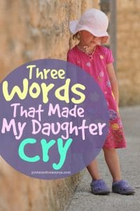 when my daughter cried