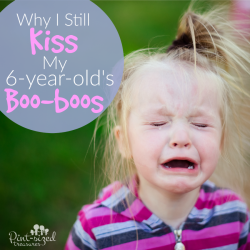 Why I Still Kiss My Six-Year-Old's Boo Boos