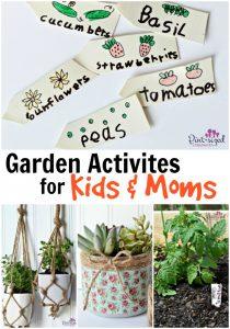 garden activities for kids and moms