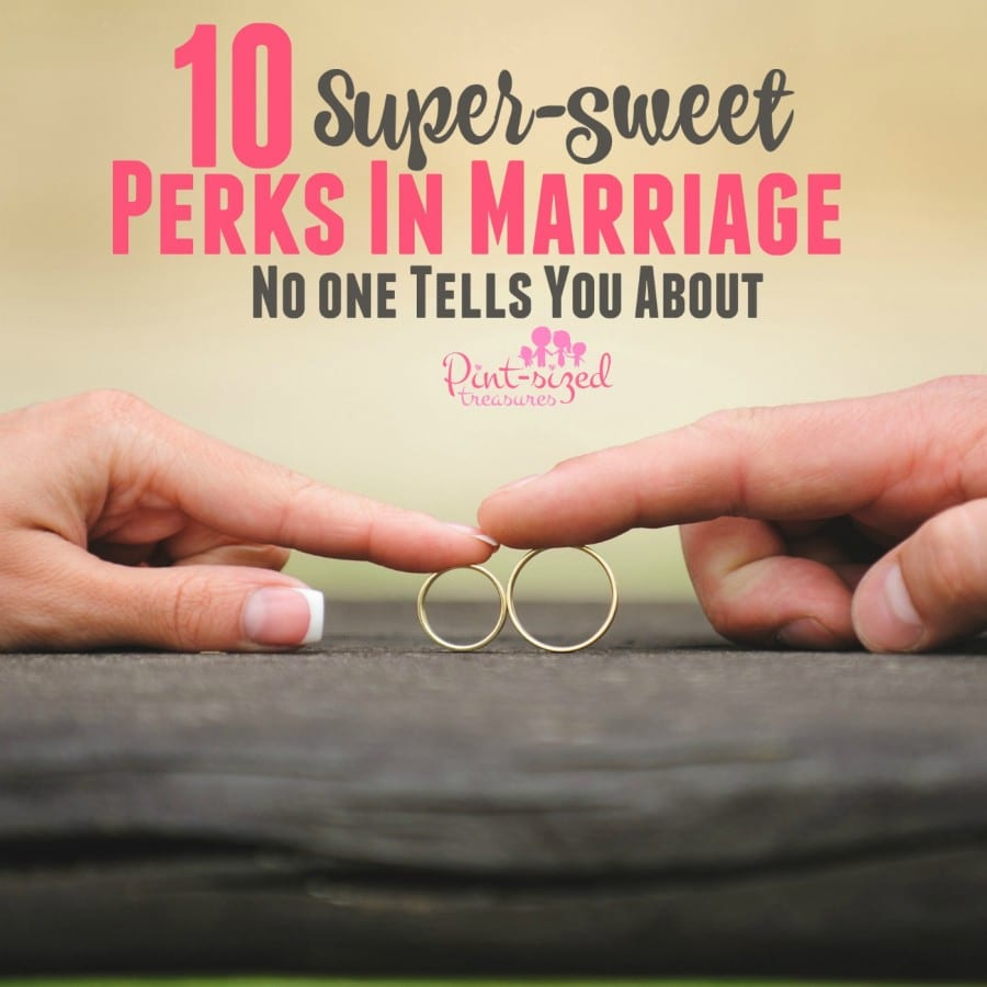 perks in marriage no one tells you about