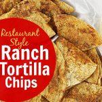 restaurant style ranch tortilla chips recipe