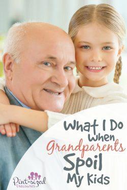 What I Do When Grandparents Spoil My Child