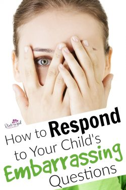 how to respond to your child's embarrassing questions