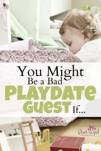 Are you a bad playdate guest? Find out!
