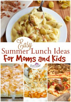 Easy Summer Lunch Ideas for Moms and Kids