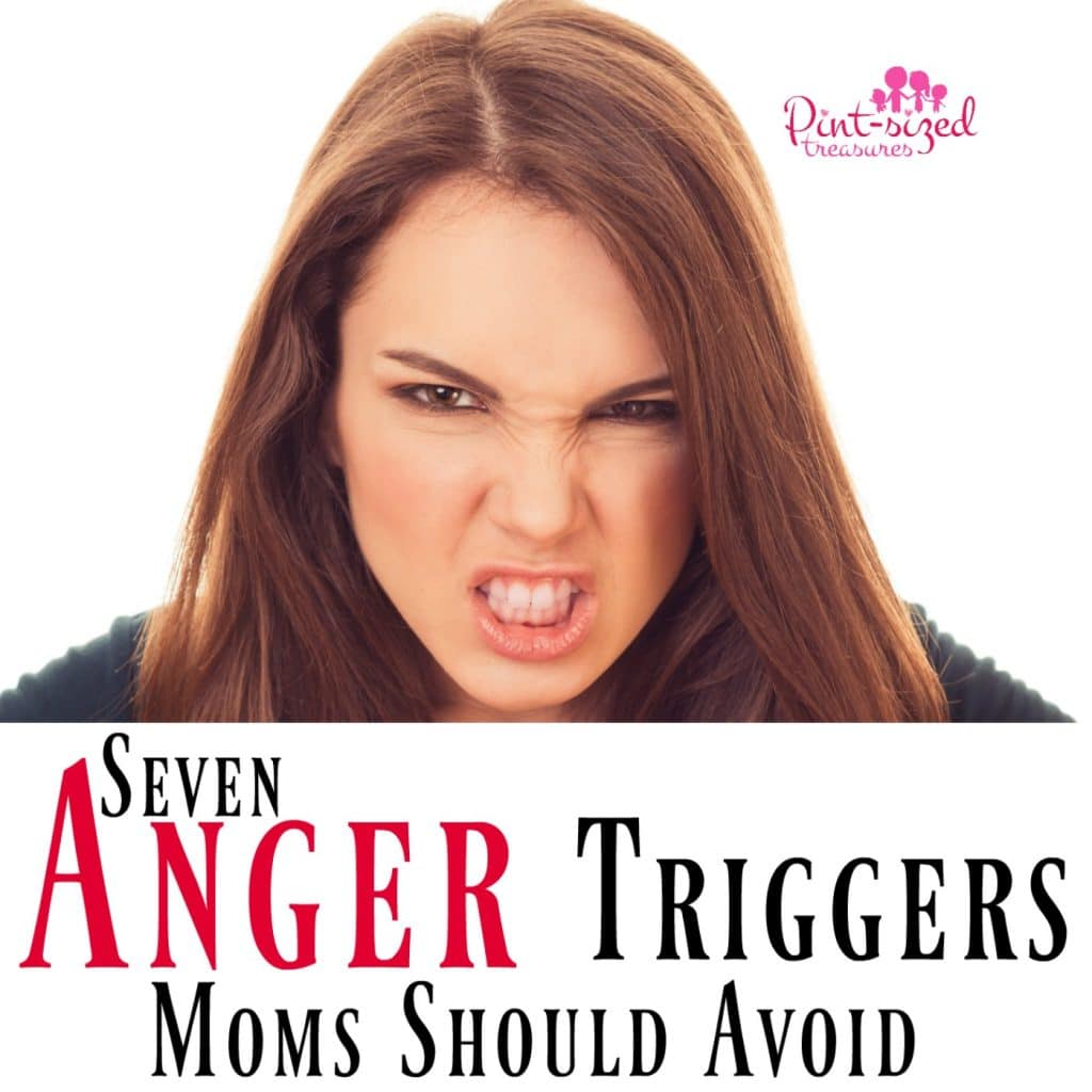 anger triggers moms should avoid