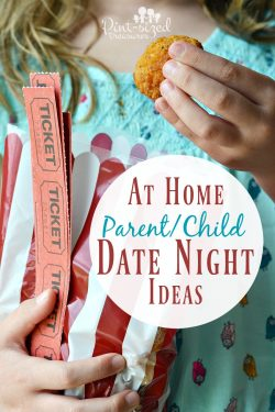 At Home Parent/Child Date Night Ideas