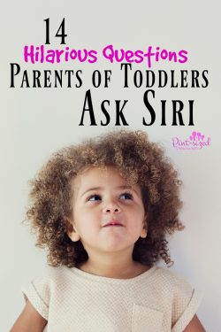 14 Hilarious Questions Parents of Toddlers Ask Siri