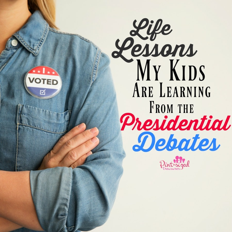 life lessons my kids are learning from presidential debates