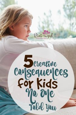 Five Creative Consequences for Kids No One Told You