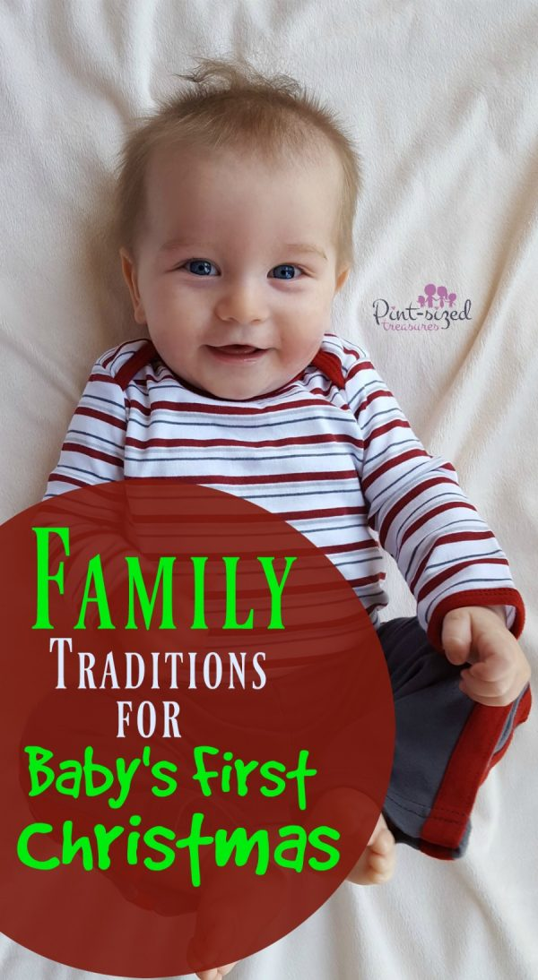 baby first Christmas traditions ideas