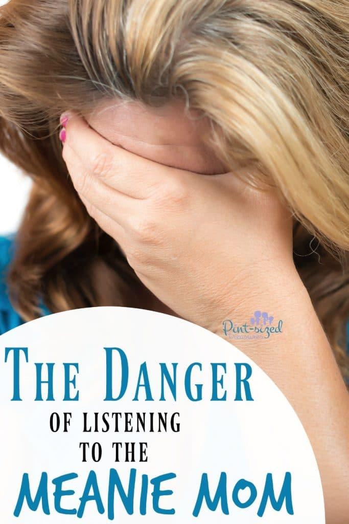 """The Danger of Listening to the """"Meanie Mom"""" Voice"""