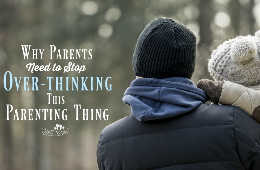 overthinking parenting