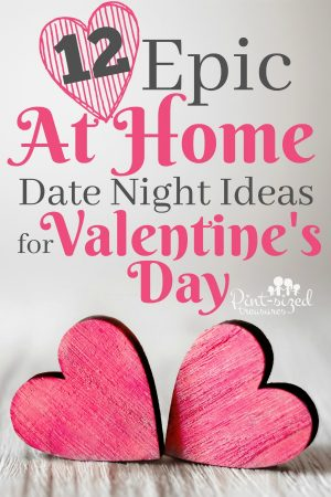 12 Epic At Home Date Night Ideas For Valentineu0027s Day