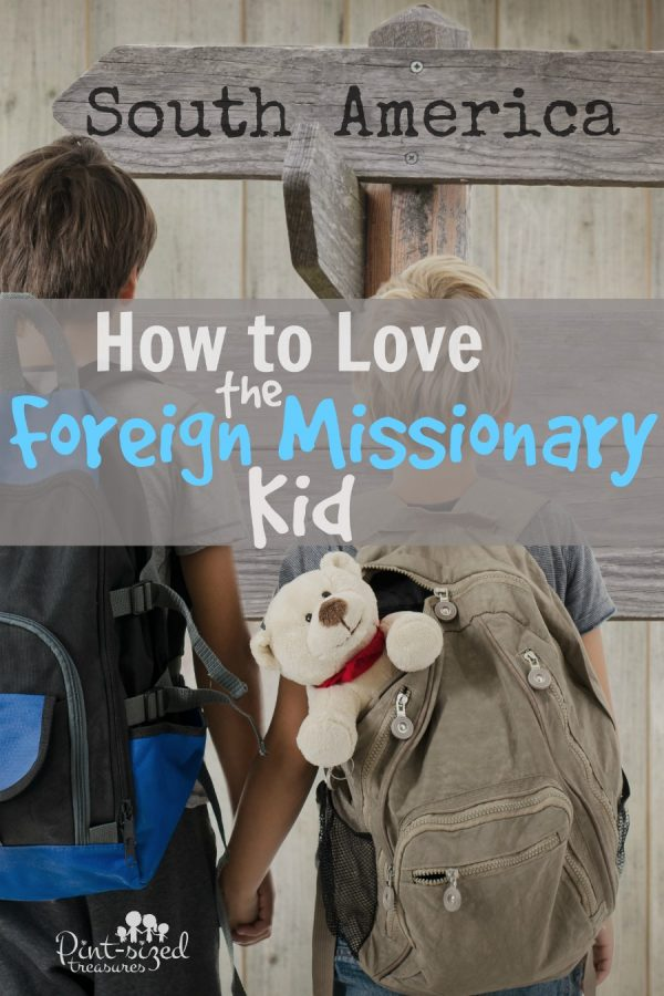 how to love the foreign missionary kid