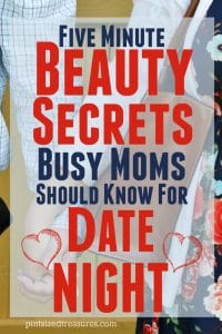 five minute beauty secrets for date night