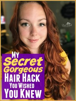 My Secret Gorgeous Hair Hack You Wish You Knew