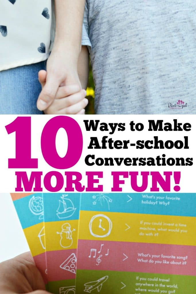 10 Ways to Make After School Conversations More Fun!