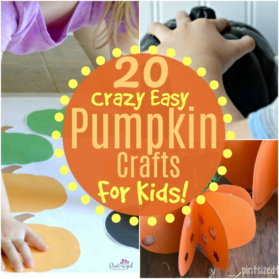 crazy easy pumpkin crafts for kids