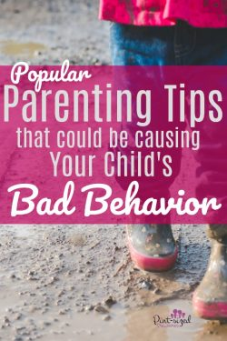 Four Popular Parenting Tips that Could Be Causing Your Child's Bad Behavior