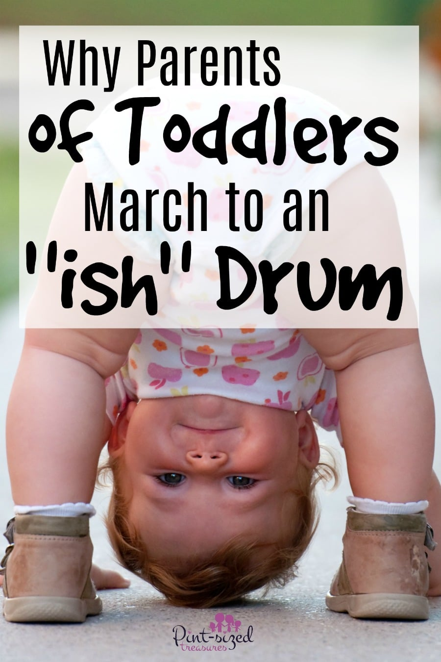 "parents of toddlers march to an ""ish"" drum"