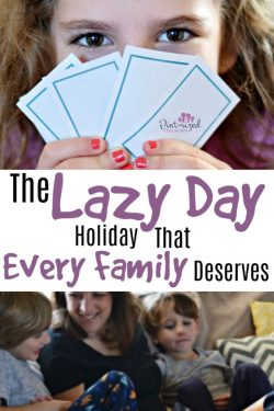 The LAZY DAY Holiday Every Family Deserves