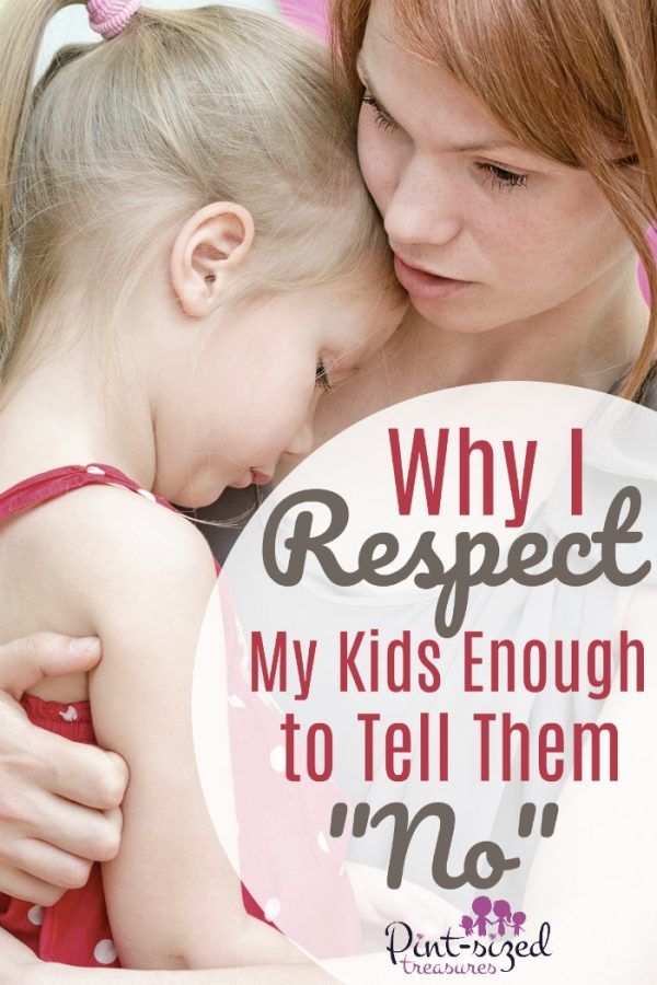 Why I respect my kids enough to tell them no. They need to hear ti from an early age so they're prepared for the real world. Awesome parenting advice I needed to hear YEARS ago!