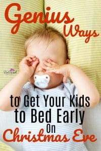 Genius! These parenting tips work perfectly for getting your kids to bed early on Christmas Eve! #ChristmasEve #Parenting #GetKidstoSleep #parentingtips #routinesforkids #Christmastips #holidayswithkids