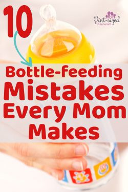 Every mom has made or will make these bottle-feeding mistakes at least once on her mom journey! Find out what they are so you can avoid them and give your baby a healthier, happier bottle-fed babyhood! #motherhood #mommy #bottlefeeding #infantformula #feedingbabies #babiesmilk #babyformula #babybottle #babies
