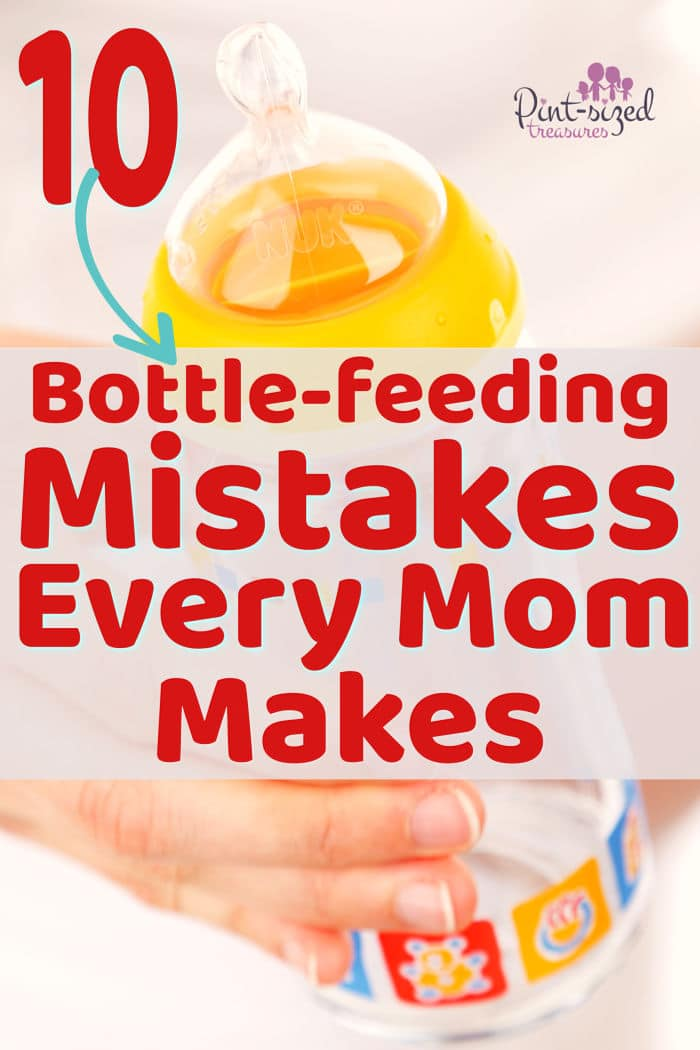 10 Bottle-feeding Mistakes Every Mom Makes · Pint-sized Treasures