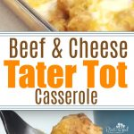 Super-easy, crazy-cheesy, beefy, tater tot casserole is packed with spices and a homemade cream sauce that will win your family over! This is sure to be family favorite wiht comfort foodies who love casseroles! #casseroles #tatertotcasserole #easyrecipes #recipesforfamilies #easymealideas #dinnersforfamilies #tatertots #easymealidea #familyrecipes #casseroles