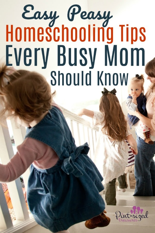 Easy Peasy Homeschooling Tips Every Busy Mom Should Know