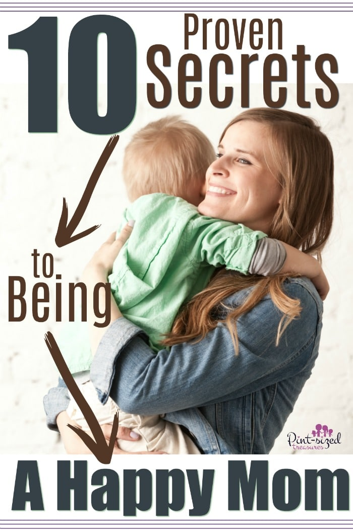 Do happy moms still exist?! Yes,they do! Here are 10 proven secrets to help ANY mom become HAPPY one! #happymoms #motherhood #mominspired #momlife #motherhood #helpformoms #mommyblog #mommyblogger #familyhelp #family #mom